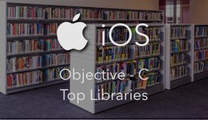 Top Objective-C Libraries
