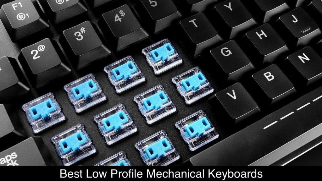 Best Low Profile Mechanical Keyboards