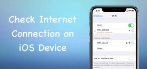 Check Internet Connection iOS Device iPhone or iPad