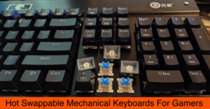 Hot Swappable Mechanical Keyboard for Gamers