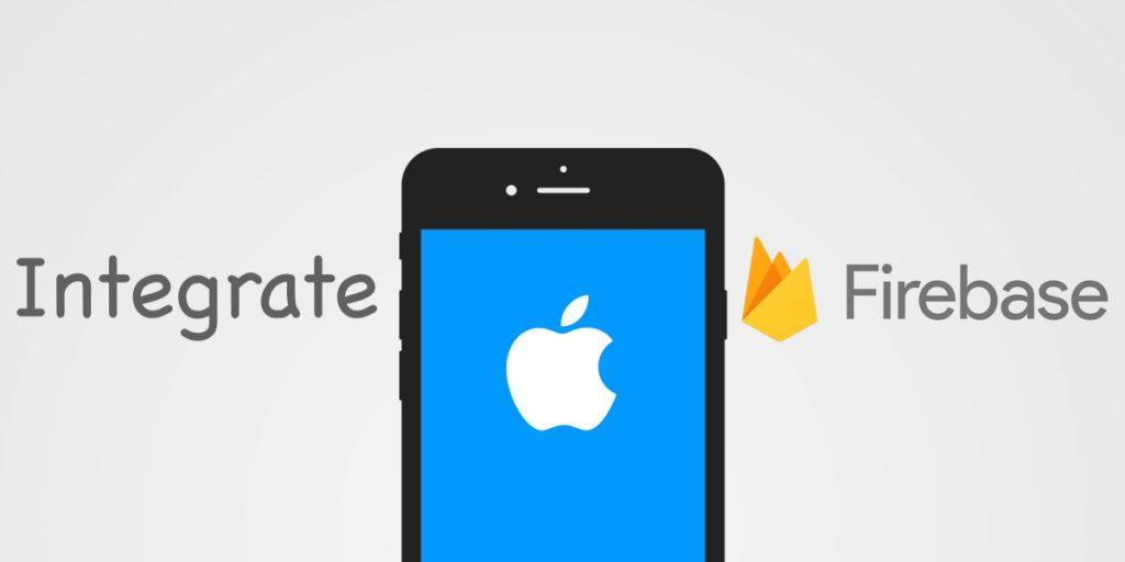 Integrate Firebase in iOS